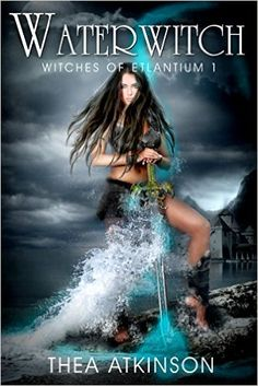 Water Witch: a new adult novel of fantasy, magic, and romance (Witches of Etlantium Book Thea Atkinson I Love Books, Good Books, My Books, Teen Books, Book Nerd, Book 1, Cover Art, Cover Design, Fantasy Books To Read