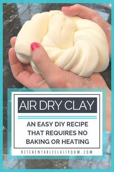 Use this easy DIY clay recipe to learn how to make air dry clay for kid's crafts. Household ingredients are all you need- no cooking or baking required! Air Dry Clay- An Easy DIY Clay Recipe - The Kitchen Table Classroom Pot Mason Diy, Mason Jar Crafts, Easy Diy Crafts, Diy Crafts For Kids, Fun Crafts, Creative Crafts, Upcycled Crafts, Diy Crafts Clay, Kids Diy