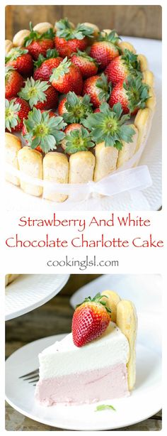 White Chocolate Strawberry Charlotte Cake. Looks amazing! #recipe