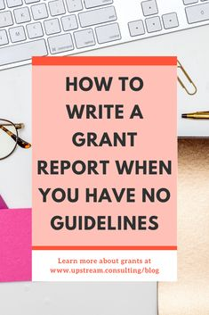 Have you ever had to write a grant report without any guidelines? It can be tough! Click through to learn about common sections to include in your next grant report. Grant Proposal Writing, Grant Writing, Grant Money, Free Ads, Business Class, Non Profit, Self Development, Fundraising, How To Make Money