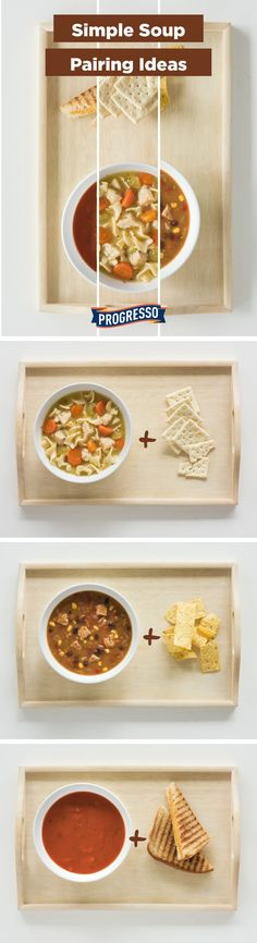 Whether it's for lunch or for dinner, you can mix and match these easy soup pairing ideas to your liking! Chicken Noodle and crackers, Chicken Tortilla and tortilla strips, or Tomato Basil and grilled cheese for an everyday meal.