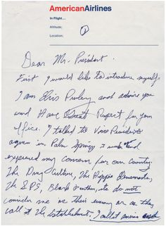 """I am Elvis Presley and I admire you..."" Elvis writes to Richard Nixon, a letter he hand-delivered to the White House in December 1970 requesting what became their famous meeting."