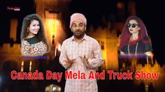 Canada Day Mela And Truck Show | 1st July 2017 | Parmjeet Ladda