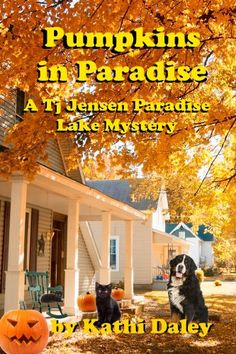 Free Kindle Book For A Limited Time : Pumpkins in Paradise (Tj Jensen Paradise Lake Mystery Book 1) by Kathi Daley