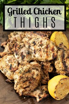 These grilled chicken thighs are moist and tender with a fresh herb flavor. They grill up in less than 10 minutes, making them the perfect weeknight dinner. Chicken Thigh Recipes, Grilled Chicken Recipes, Grilled Meat, Chicken Thigh Grill Time, Grilled Chicken Thigh Marinade, Chicken Legs, Garlic Chicken, Baked Chicken, Boneless Skinless Chicken Thighs