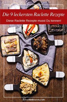Winter ist Raclette Zeit. Es gibt einige Raclette Rezepte, die Du unbedingt kennen solltest, um frischen Wind in Dein Raclette zu bringen. #raclette #racletterezepte #winterrezept #weihnachten #silvester #heissehimbeeren