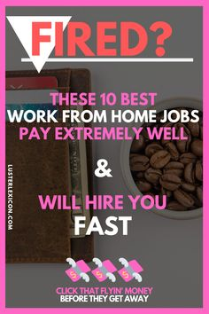 Got fired? Get hired fast with one of the 10 best work from home jobs available that will hire you … Ways To Earn Money, Earn Money From Home, Earn Money Online, Way To Make Money, Online Income, Work From Home Companies, Online Jobs From Home, Work From Home Opportunities, Legit Work From Home