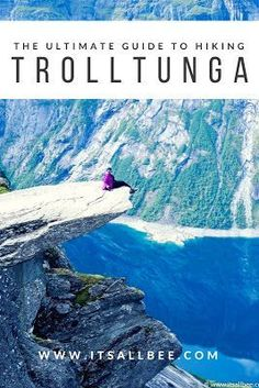 Ultimate Guide to Hiking Trolltunga - Your Questions Answered! | Its All Bee