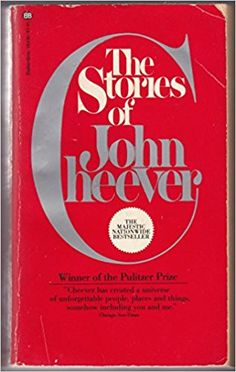 The Stories of John Cheever by John Cheever - 1979 Winner of the Pulitzer Prize for Fiction