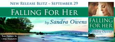 Falling for Her Release Blitz @SandyOwens1 @BPICPromos - http://roomwithbooks.com/falling-for-her-release-blitz/
