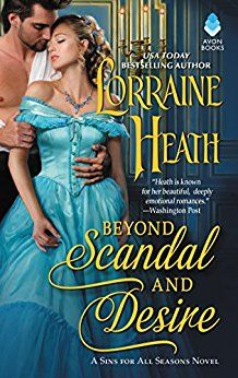 Win a print copy ofBEYOND SCANDAL AND DESIRE,the first book inLorraine Heath'sSins For All Seasonsseries. Entering is as easy as leaving a comment. Winner will be listed here. Good luck! **Con…