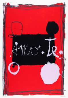 "Sofia Areal, ""Amo-te"" (I love you) screenprint with luminiscent paint, 100 x 70 cm, 2012 Limited edition of 50 © CPS"