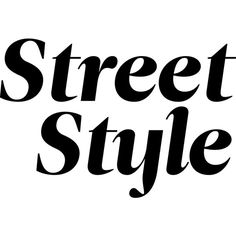 Street Style ❤ liked on Polyvore featuring text, words, quotes, backgrounds, phrases, filler and saying
