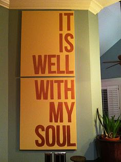 it is well with my soul... did this myself!