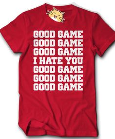 Good Game I Hate You Shirt Funny Novelty Baseball by HappyCatTees