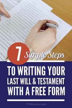 Have you put off writing your will? Here is just what you need: 7 simple steps to getting it done for free. Read this article and find out how to get your last will and testament in place today. http://ptmoney.com/how-to-write-your-own-will-free/