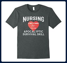 Mens Nursing Is An Apocalyptic Survival Skill Nurse Nursing Shirt Medium Dark Heather - Careers professions shirts (*Amazon Partner-Link)