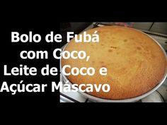 Bolo Fofinho de Fubá com Coco, Leite de Coco e Açúcar Mascavo - Graça Tr...