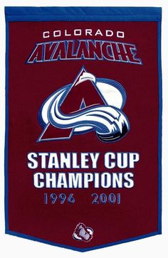 Colorado Avalanche Stanley Cup Champions NHL Banner.