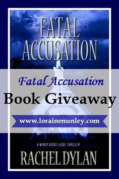 Giveaway at Loraine Nunley's website: Fatal Accusation by Rachel Dylan #BookGiveaway