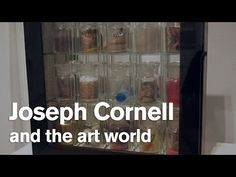 Inside 'Joseph Cornell: Wanderlust' (Part 2) - YouTube