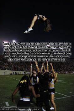 so damn true. i have so many bruises from being a backspot!