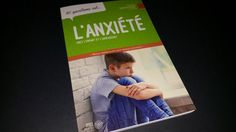 L' anxiété chez l'enfant et l'adolescent