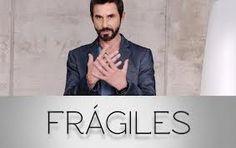 """Frágiles"" -> me ha gustado, es peculiar"