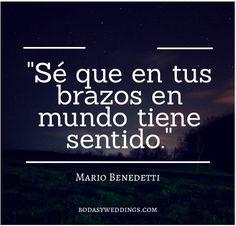 Frases cortas de amor de Mario Benedetti. 30 Frases de Amor para mi Novio: Originales y Tiernas