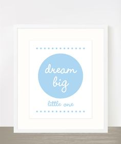 Baby blue nursery poster  dream big little one by madebyaiza, $16.00
