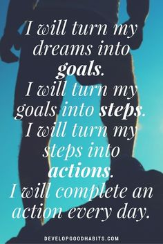 The ultimate goal setting affirmation! --see more Inspirational Affirmations | http://www.developgoodhabits.com/goal-affirmations-stop-procrastinating/ Success Affirmations and affirmations to help you reach your goals. Whatever they may be...