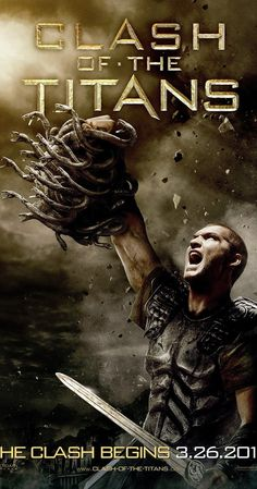 Directed by Louis Leterrier.  With Sam Worthington, Liam Neeson, Ralph Fiennes, Jason Flemyng. Perseus, mortal son of Zeus, battles the minions of the underworld to stop them from conquering heaven and earth.