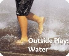 OutsidePlayWater  Links to lots of great preschool water   activities