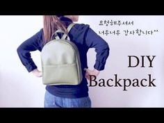 ‪Sewing + DIY Backpack‬‏ - YouTube                                                                                                                                                                                 More