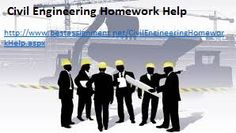 Homeworkhelp: Are you facing trouble with your Civil Engineering...