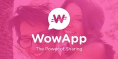 "One App for everything you need! WowApp: The ""Skype"" that Gives Money! Make Money Talking to your Friends! Make FREE Calls and Video Calls!"