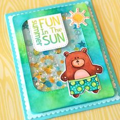 Fun in the sun shaker card! Mr. Bear is ready for a swim, are you!?