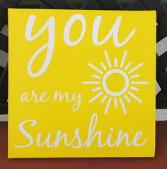 """You are my Sunshine Vinyl & Stretched Canvas 10""""x10"""" Picture Kids Room Decor"""