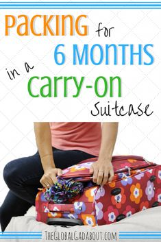 Packing for 6 Months in a Carry-On Suitcase - The Global Gadabout Carry On Suitcase, Suitcase Packing, Carry On Packing, Cheap Luggage, Passport Travel, Packing Tips For Vacation, Old Suitcases, Budget Travel, Travel Tips