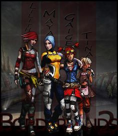 Lilith, maya, gaige and tiny tina! Love me some Borderlands!