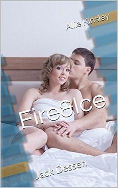 Fire&Ice 5.5 - Jack Dessen von Allie Kinsley, http://www.amazon.de/dp/B00NPE97IO/ref=cm_sw_r_pi_dp_9splub00T3Z0X/276-3779244-8845815