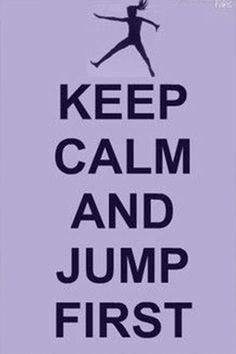 keep-calm-and-jump-first-tris-prior-divergent-meme
