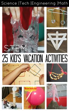25 STEM Activities for Kids Vacation Play Ideas