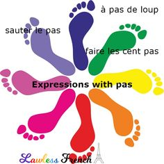 """""""Pas"""", the #French word for """"step"""", is used in dozens of idiomatic expressions. It can be used to denote rank, to mark time, or even to drive slowly. This #LawlessFrench lesson covers most, if not all of them. #learnfrench"""