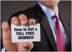 How to Get a Toll Free Number for Your Small Business