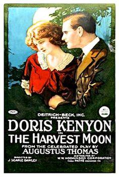 The Harvest Moon (1920)Stars: Doris Kenyon, Wilfred Lytell, George Lessey ~  Director: J. Searle Dawley