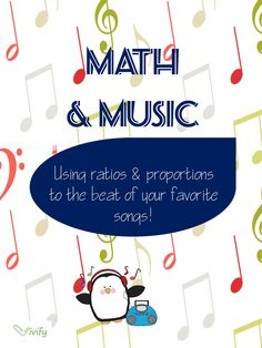 Students use ratios and proportions to the beat of their favorite songs! Connects math and music in an engaging way! Upper elementary and middle school level.