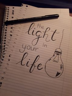 The light in your life