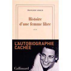 Histoire d'une femme libre: Amazon.fr: Françoise Giroud, Alix de Saint-André: Livres