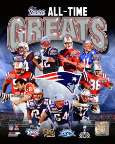New-England-Patriots-4X-Super-Bowl-Champions-All-Time-Greats-Photo-Select-Size